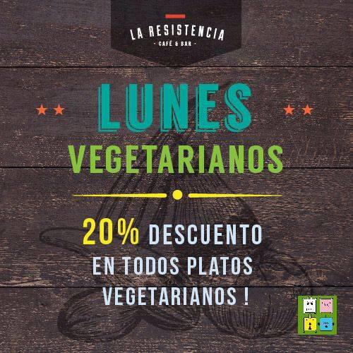 Lunes Vegetarianos La Resistencia Café